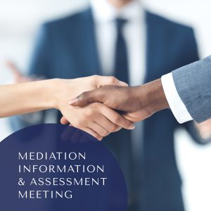 Mediation Information and Assessment Meeting (MIAM)